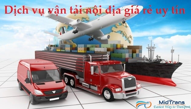 Dịch vụ vận tải trong nước, nội địa tại Vận Tải Miền Trung