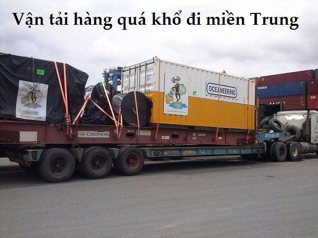Làm sao để vận chuyển hàng quá khổ đi miền Trung hiệu quả?