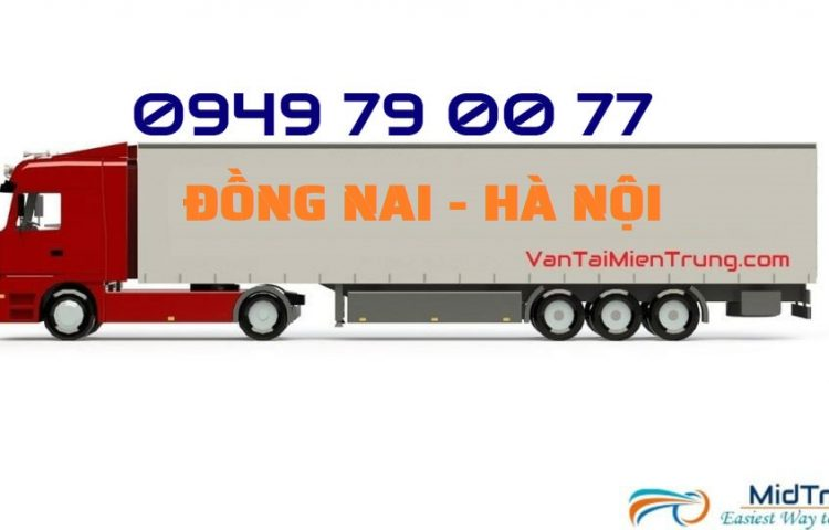 Vận chuyển hàng Đồng Nai đi Hà Nội