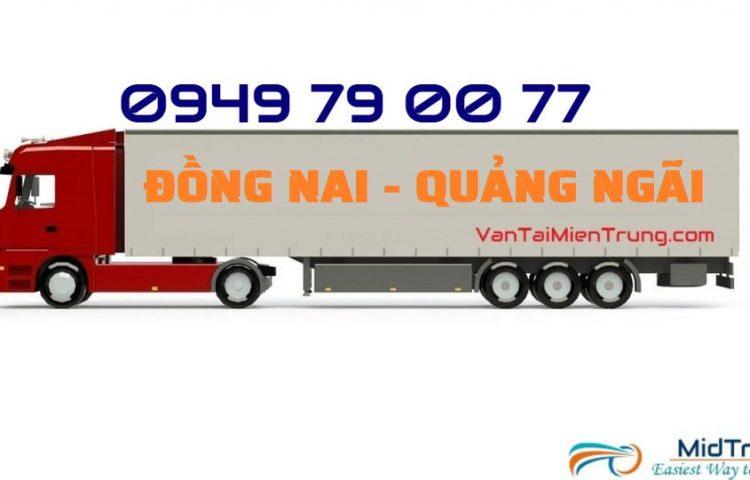 Vận chuyển hàng Đồng Nai đi Quảng Ngãi