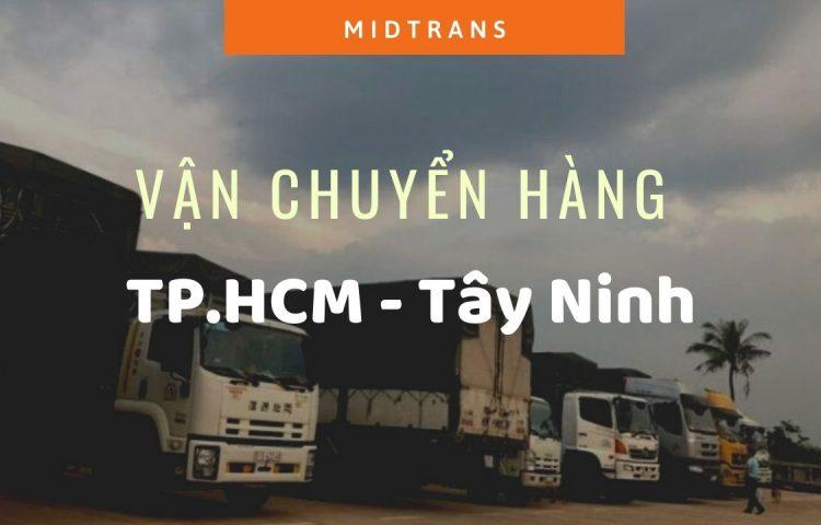 Dịch vụ vận chuyển hàng đi Tây Ninh