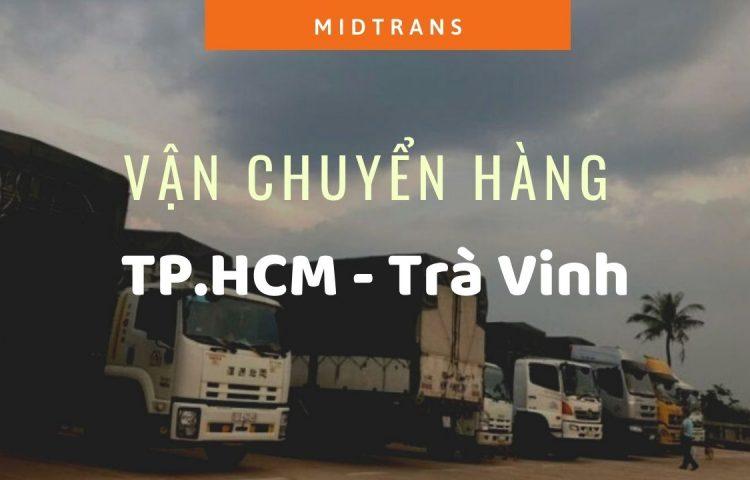Dịch vụ vận chuyển Sài Gòn – Trà Vinh